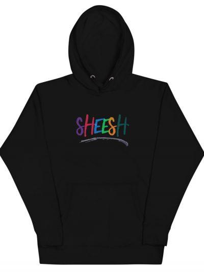 sheesh hoodie